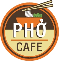 PHỞ CAFE • 越南粉